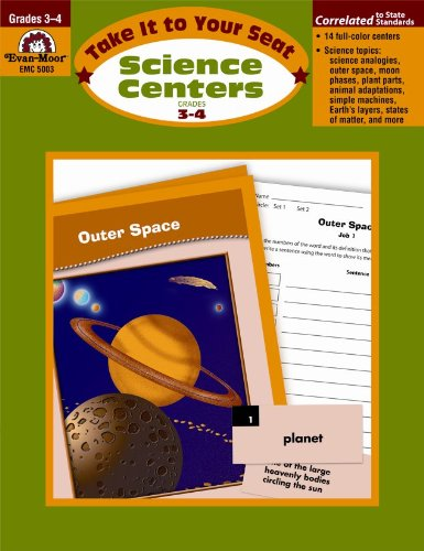 Take It to Your Seat Science Centers, Grades 3-4 by Evan-Moor