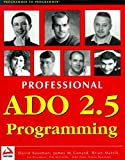 img - for Professional ADO 2.5 Programming (Wrox Professional Guide) book / textbook / text book