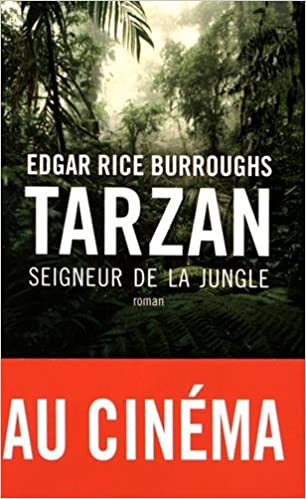Tarzan: Seigneur de la jungle de Edgar Rice Burroughs