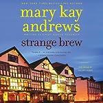 Strange Brew   Mary Kay Andrews