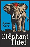 img - for The Elephant Thief book / textbook / text book