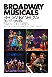 Broadway Musicals, Show-by-Show: Eighth Edition