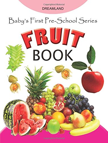 Baby's First Pre-School Series – Fruits