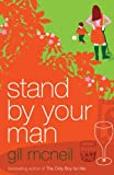 Stand by Your Man, Gil McNeil, 0747561397