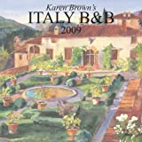 Karen Brown's Italy Bed and Breakfast 2009, Nicole Franchini, 1933810416