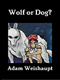 Wolf or Dog? (The Anti-Elite Series Book 4)