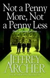 Front cover for the book Not a Penny More, Not a Penny Less by Jeffrey Archer