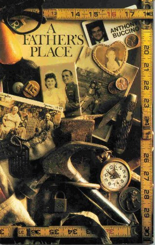 A FATHER'S PLACE: An Eclectic Collection