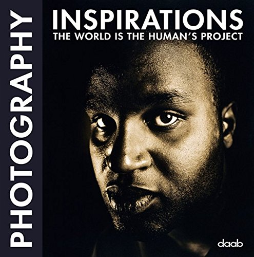 Photography Inspirations: The world is the human's project (Daab Inspirations)