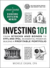 A crash course in managing personal wealth!Too often, textbooks turn the noteworthy details of investing into tedious discourse that would put even Warren Buffett to sleep. Investing 101 cuts out the boring explanations, and instead provides ...