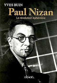 Paul Nizan : la révolution éphémère, Buin, Yves