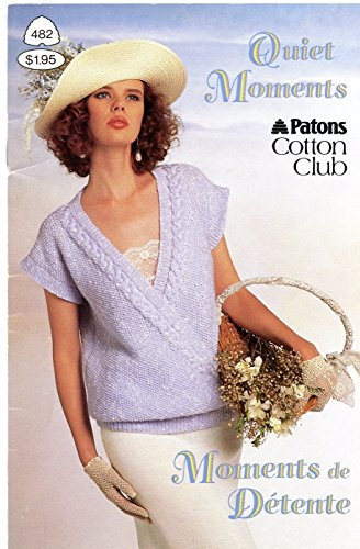 (Quiet Moments, Knitting Pattern #482 Patons Cotton Club)