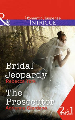 book cover of Bridal Jeopardy / The Prosecutor