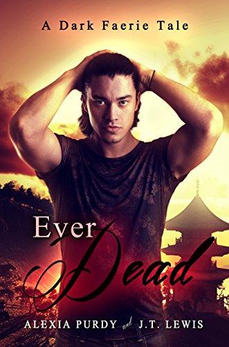 Ever Dead (A Dark Faerie Tale #6) Pdf