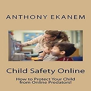 Child Safety Online Audiobook