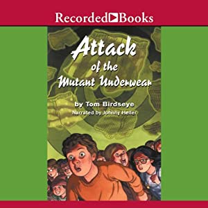 Attack of the Mutant Underwear Audiobook