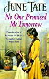 No One Promised Me Tomorrow: A compelling saga of motherhood, love and secrets