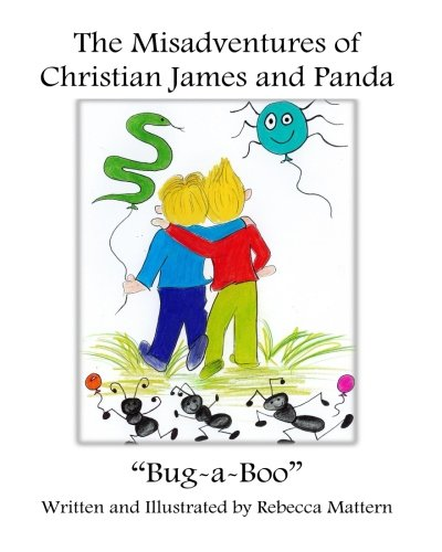 The Misadventures of Christian James and Panda: Bug-a-Boo (Volume 1)