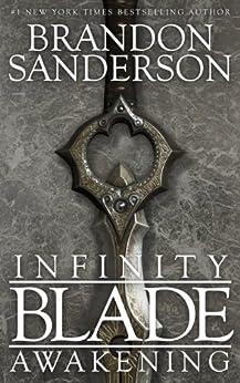 Infinity Blade: Awakening by [Sanderson, Brandon]