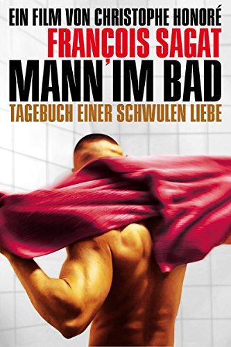 Mann im Bad - Tagebuch einer schwulen Liebe Film