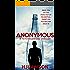 Anonymous: A novel