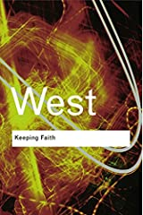 Keeping Faith: Philosophy and Race in America (Routledge Classics) Kindle Edition