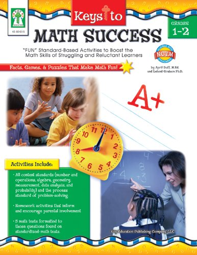 """Keys to Math Success, Grades 1 - 2: """"FUN"""" Standard-Based Activities to Boost the Math Skills of Struggling and Reluctant Learners pdf"""