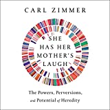 #7: She Has Her Mother's Laugh: The Powers, Perversions, and Potential of Heredity