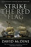 Strike the Red Flag: More thrilling naval warfare with Lieutenant Oliver Anson