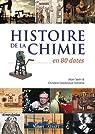 Histoire de la chimie en 80 dates par Sevin