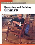 Designing and Building Chairs, Editors of Fine Woodworking, 1561588571