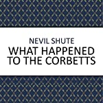 What Happened to the Corbetts? | Nevil Shute