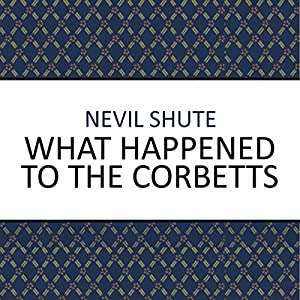 What Happened to the Corbetts? Audiobook