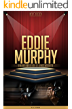 Eddie Murphy Unauthorized & Uncensored (All Ages Deluxe Edition with Videos)