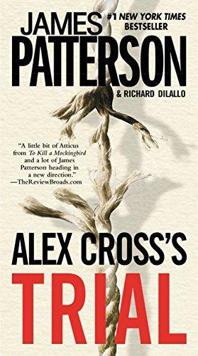 Alex Cross's TRIAL (James Patterson Alex Cross Series In Order)