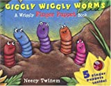 Giggly Wiggly Worms, Neecy Twinem, 1593541910