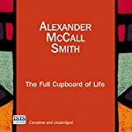 The Full Cupboard of Life: The No. 1 Ladies' Detective Agency, Book 5   Alexander McCall Smith