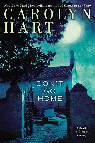 Don't Go Home (A Death on Demand Mysteries)