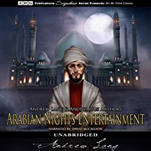 The Arabian Nights Entertainments Audiobook by Andrew Lang Narrated by David McCallion