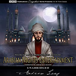 The Arabian Nights Entertainments Audiobook