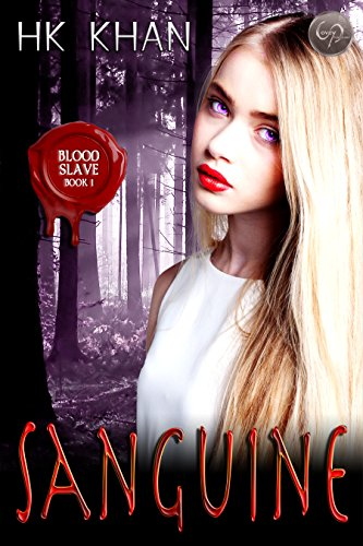 Sanguine (Blood Slave Book 1)