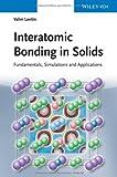 Interatomic Bonding in Solids, Valim Levitin, 3527335072