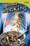 Straight Talk: Smoking (TIME FOR KIDS® Nonfiction Readers)