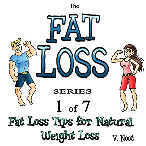 Fat Loss Tips for Natural Weight Loss Audiobook