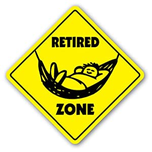 Amazon Com Retired Zone Sign Xing Gift Novelty Aarp