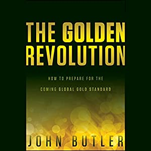 The Golden Revolution Hörbuch