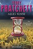 Alles Sense: Ein Scheibenwelt-Roman
