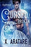 Broken: A M/M Modern Retelling of Beauty & the Beast (Cursed) (Volume 1)