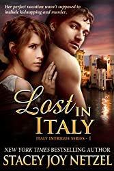 Lost In Italy (Italy Intrigue Series Book 1) (English Edition)