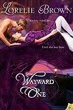 Wayward One, Lorelie Brown, 1619216841